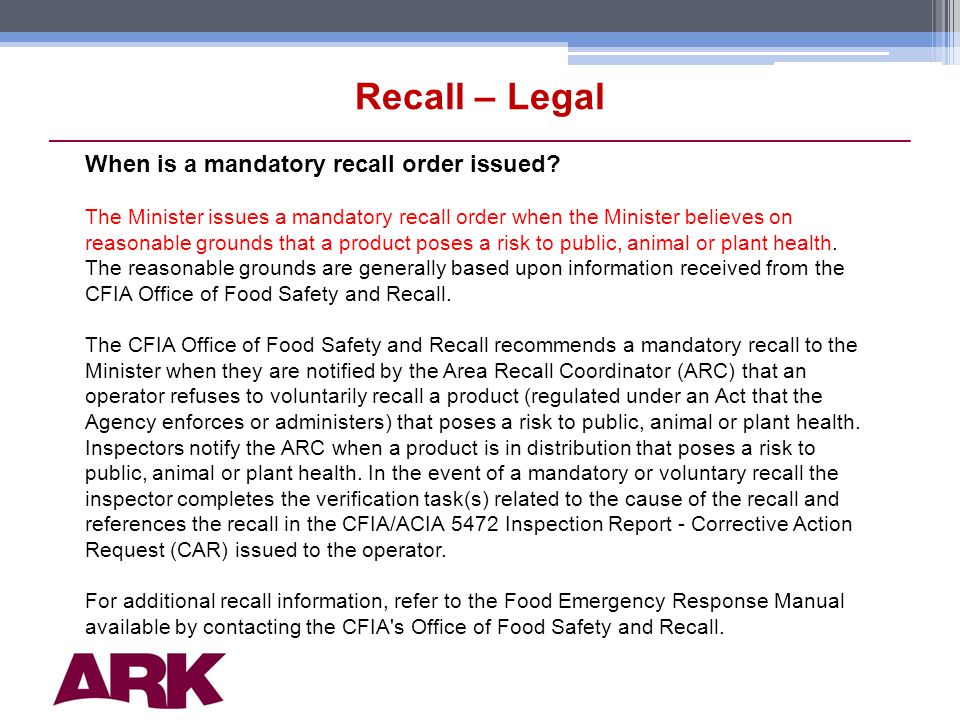 9 Recall – Legal When is a mandatory recall order issued.
