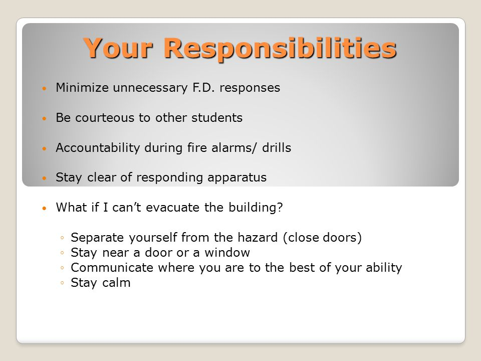 Your Responsibilities Minimize unnecessary F.D.