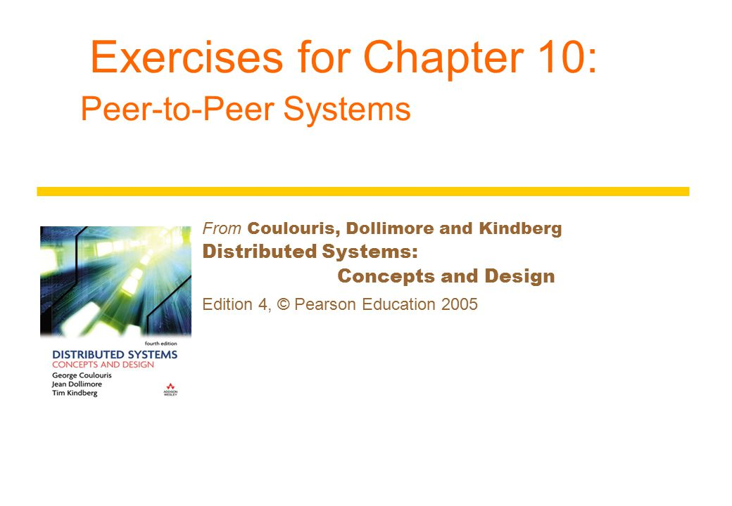 Instructor's Guide for Coulouris, Dollimore and Kindberg Distributed Systems: Concepts and Design Edn.