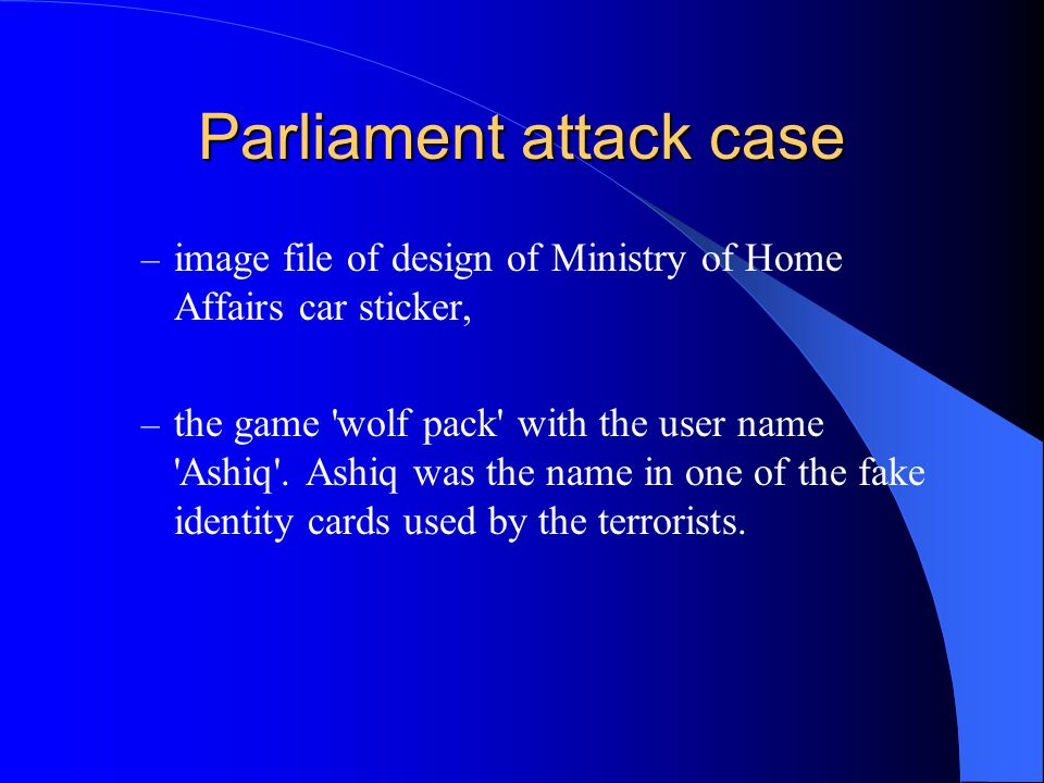 Parliament attack case – image file of design of Ministry of Home Affairs car sticker, – the game wolf pack with the user name Ashiq .