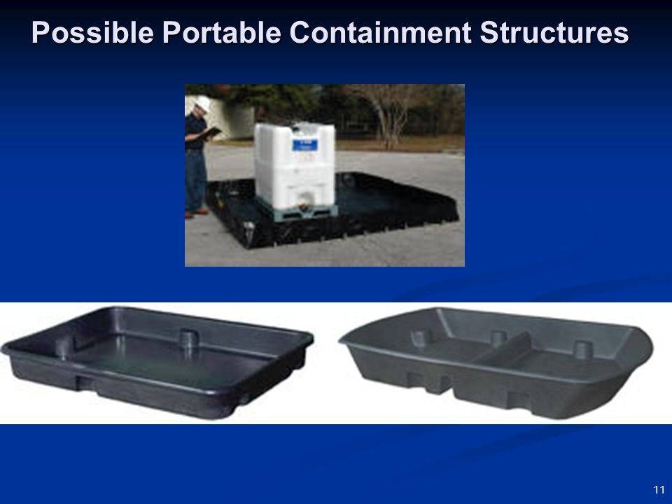 11 Possible Portable Containment Structures