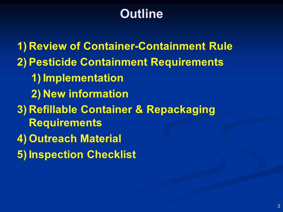 33 Overview: Purpose of the Rule Containers  Minimize human exposure during container handling  Facilitate container disposal and recycling  Encourage use of refillable containers