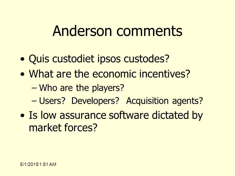 5/1/2015 1:53 AM Anderson comments Quis custodiet ipsos custodes.