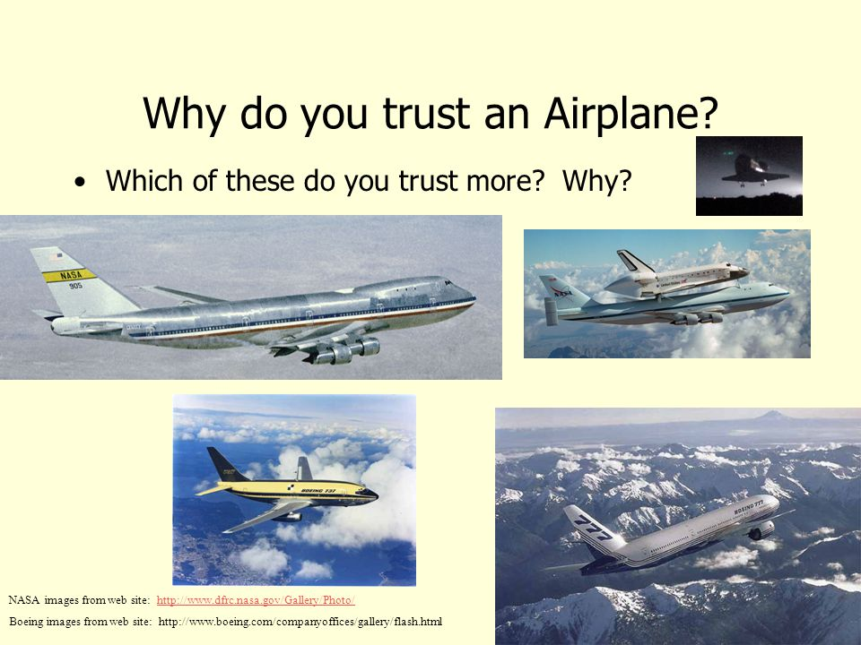 5/1/2015 1:53 AM Why do you trust an Airplane. Which of these do you trust more.