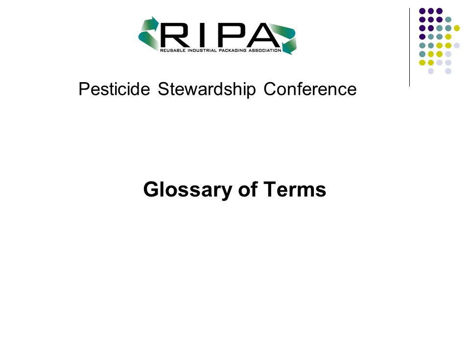 Pesticide Stewardship Conference Glossary of Terms