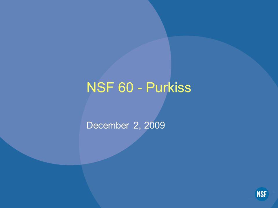 NSF 60 - Purkiss December 2, 2009