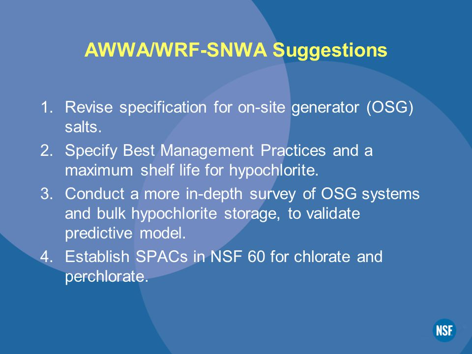 AWWA/WRF-SNWA Suggestions 1.Revise specification for on-site generator (OSG) salts.