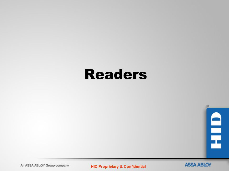 HID Proprietary & Confidential Readers