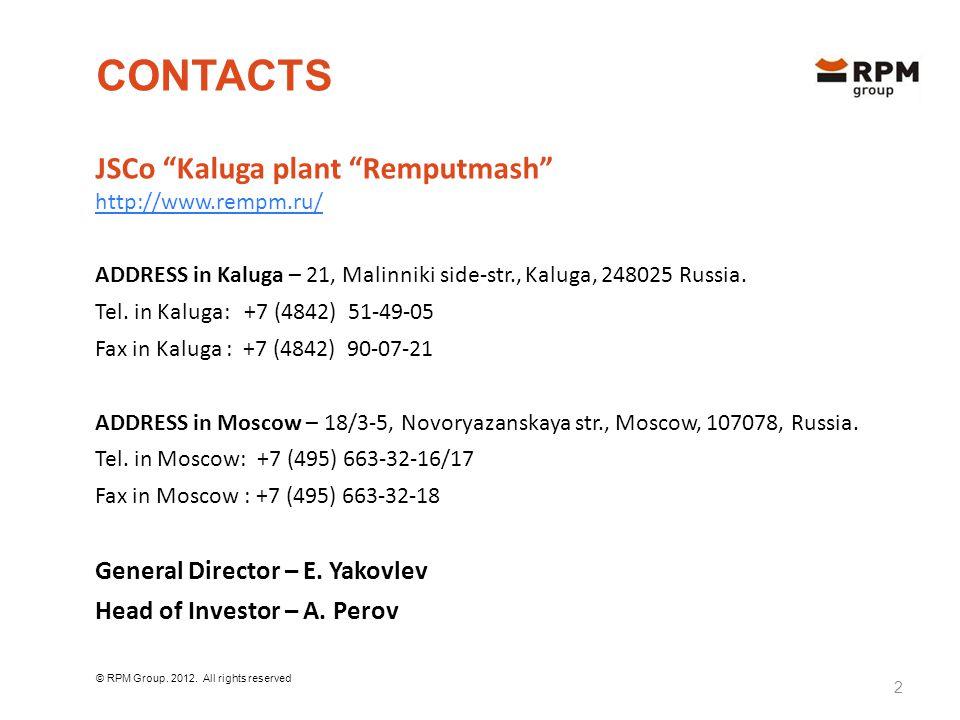 RPM GROUP Kaluga plant Remputmash branch in Tovarkovo, branch in Ludinovo Yaroslavl VRZ.