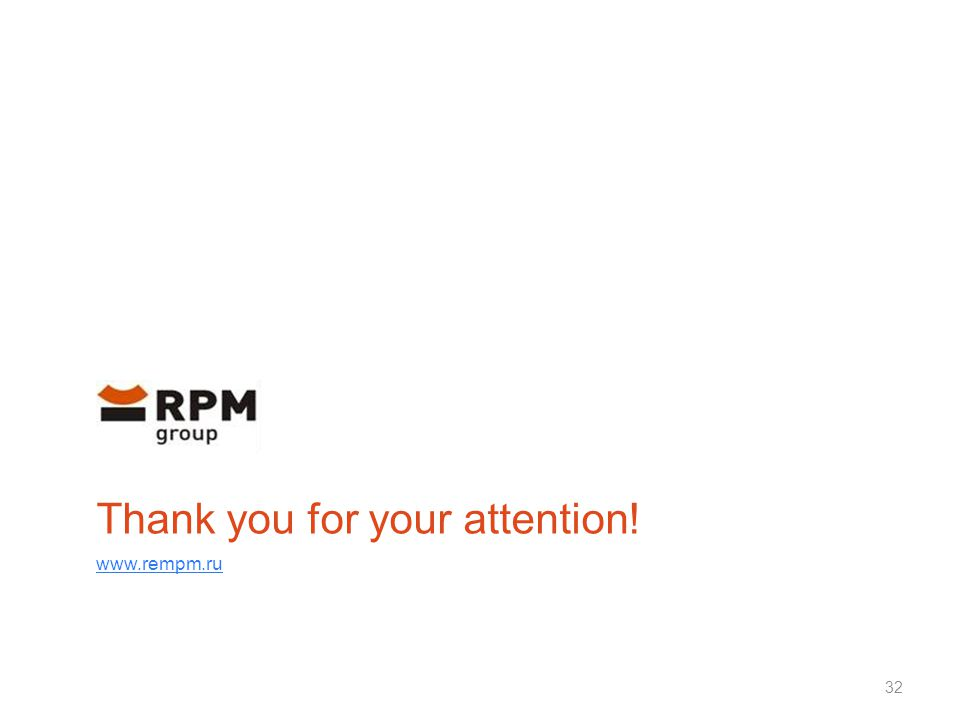 Thank you for your attention! www.rempm.ru 32