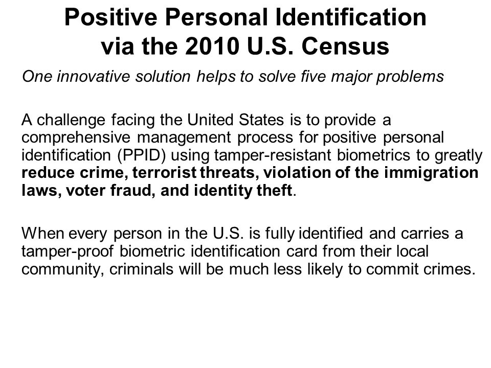 Positive Personal Identification via the 2010 U.S.