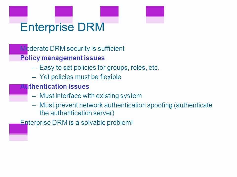 What's Different in Enterprise DRM.