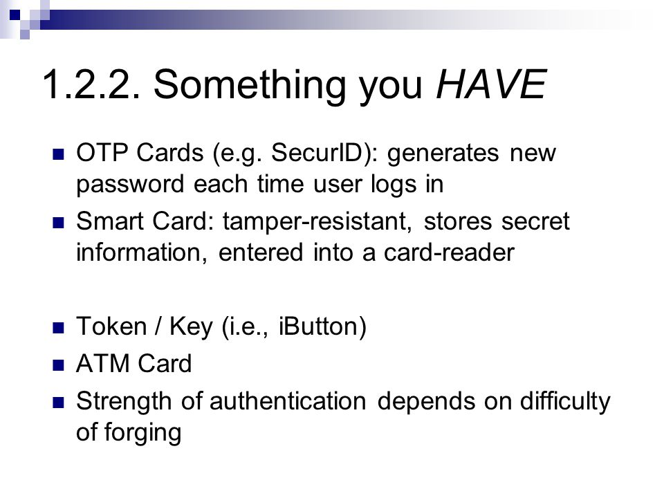 1.2.2. Something you HAVE OTP Cards (e.g.