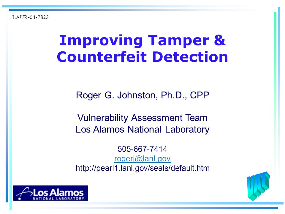 Improving Tamper & Counterfeit Detection Roger G.