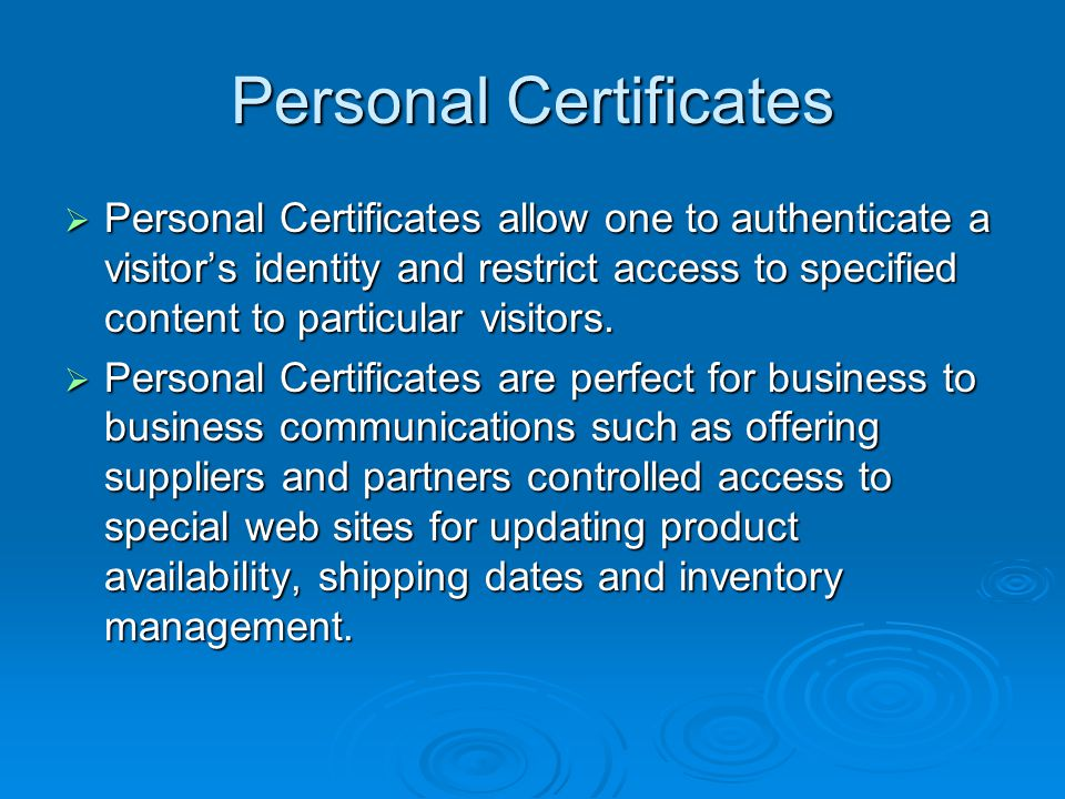 Organization & Developer Certificates  Organization Certificates are used by corporate entities to identify employees for secure e-mail and web-based transaction.