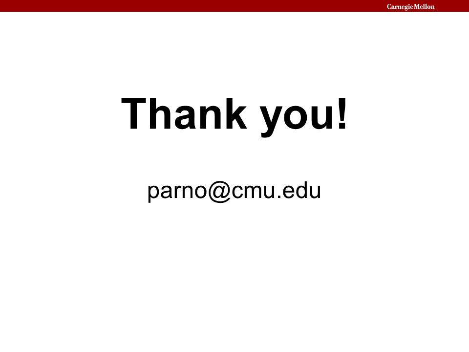 Thank you! parno@cmu.edu