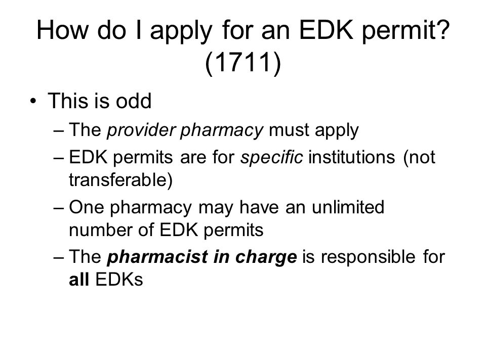How do I apply for an EDK permit.
