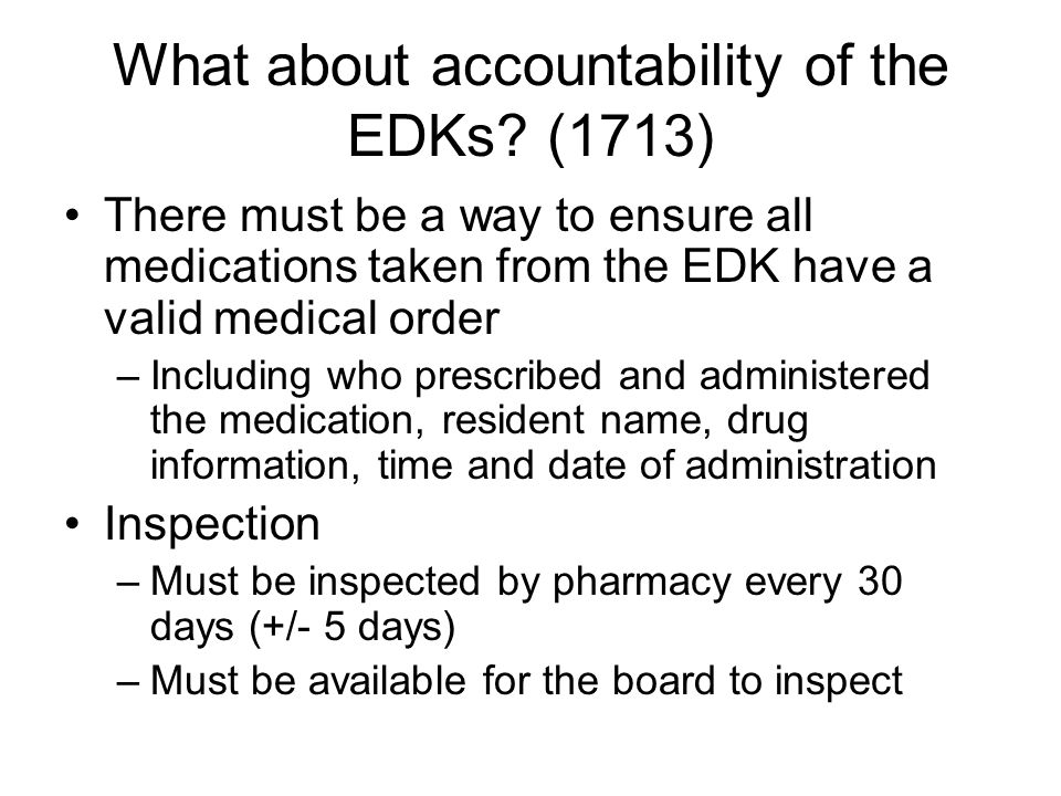 What about accountability of the EDKs.