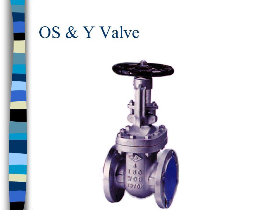 OS & Y Valve