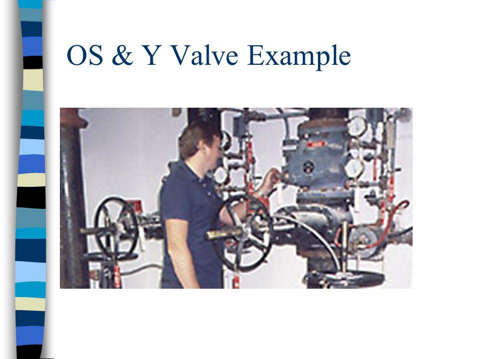 OS & Y Valve Example