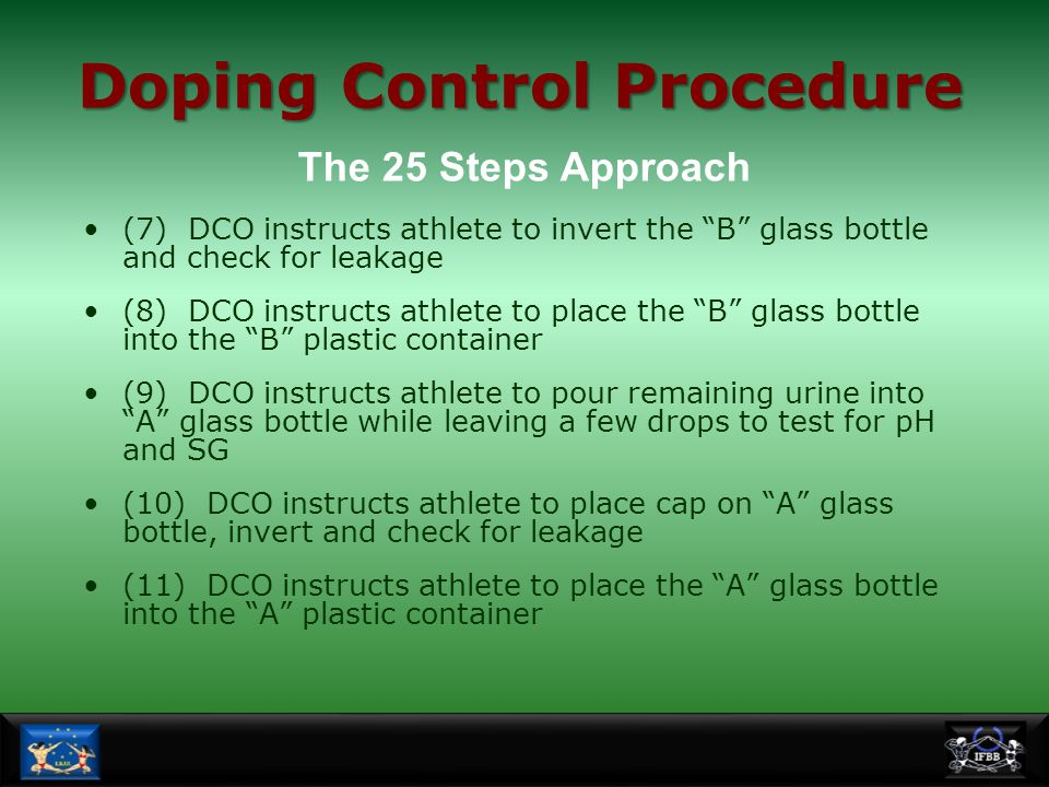 """(7) DCO instructs athlete to invert the """"B"""" glass bottle and check for leakage (8) DCO instructs athlete to place the """"B"""" glass bottle into the """"B"""" pl"""