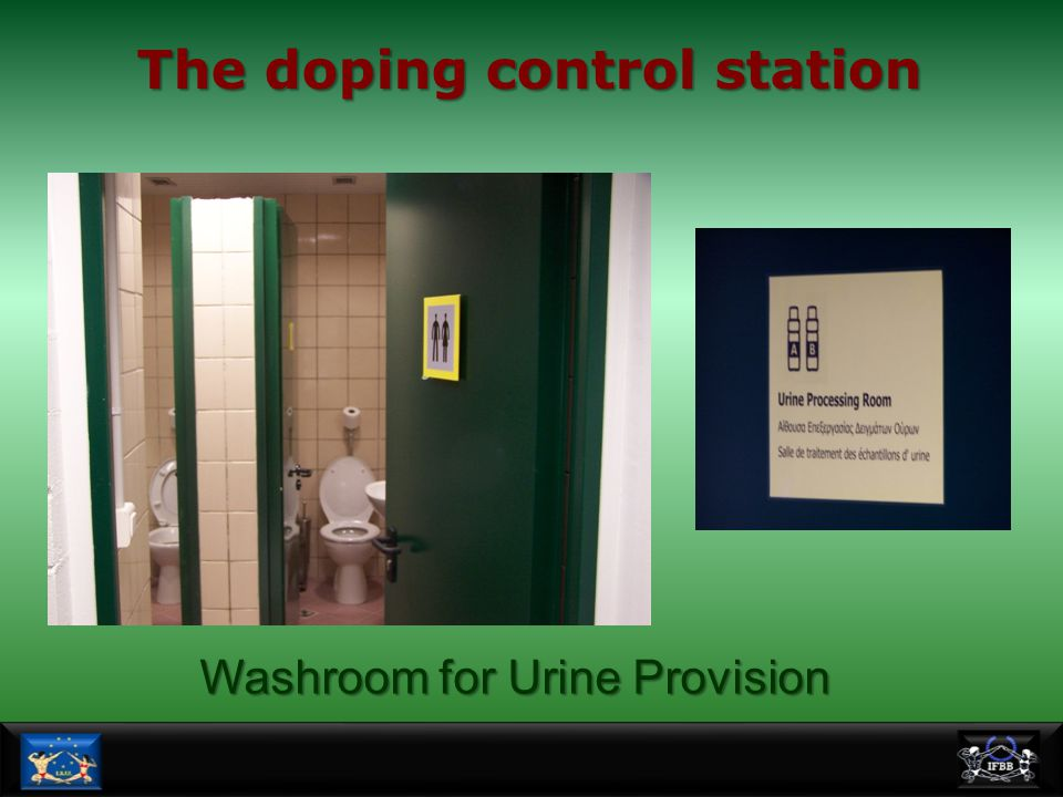 The doping control station Washroom for Urine Provision
