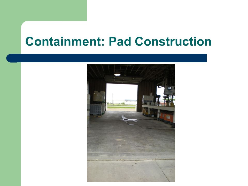 Containment: Pad Construction