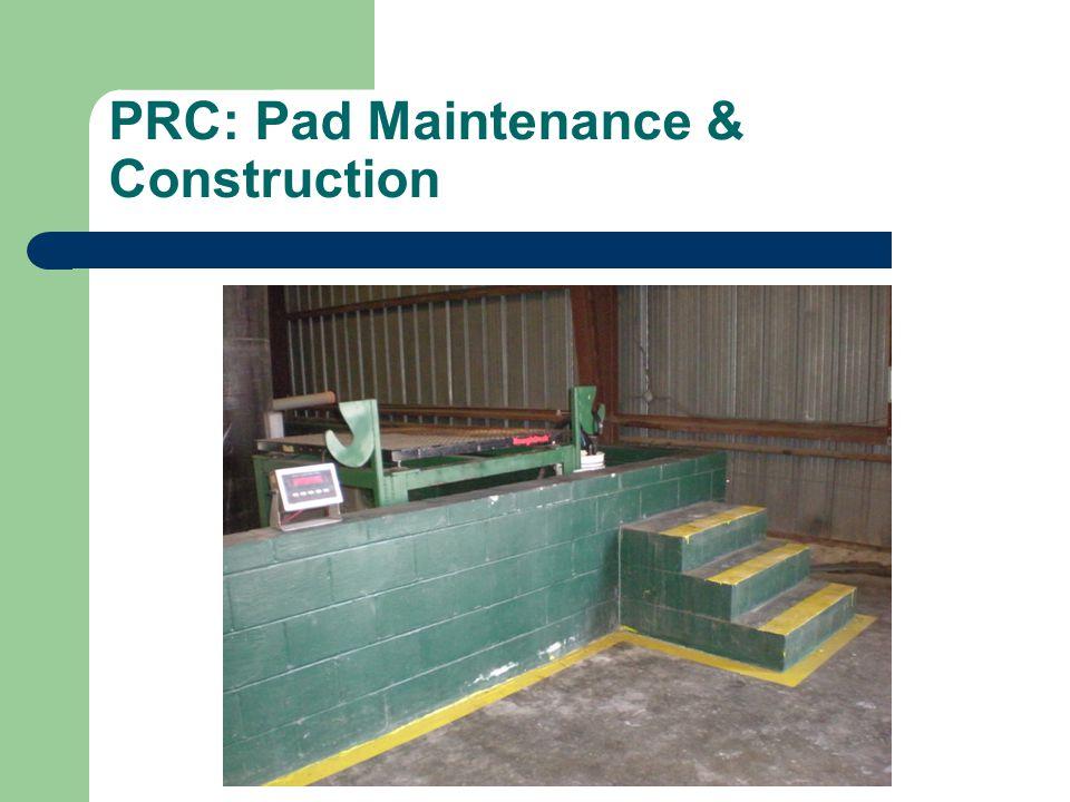 PRC: Pad Maintenance & Construction