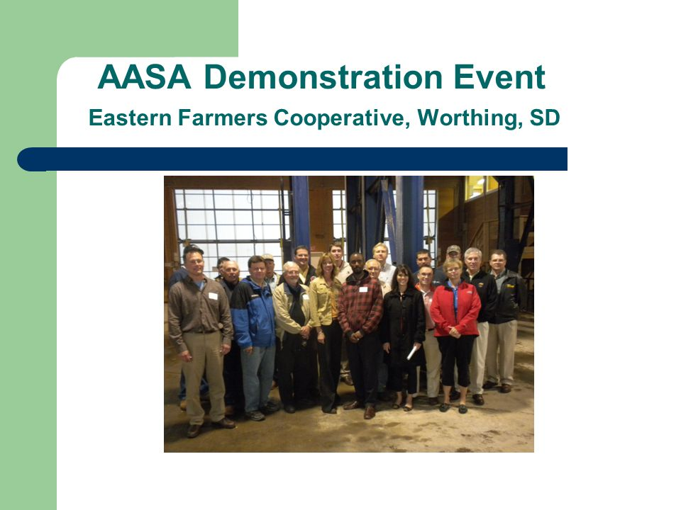 AASA Demonstration Event Eastern Farmers Cooperative, Worthing, SD