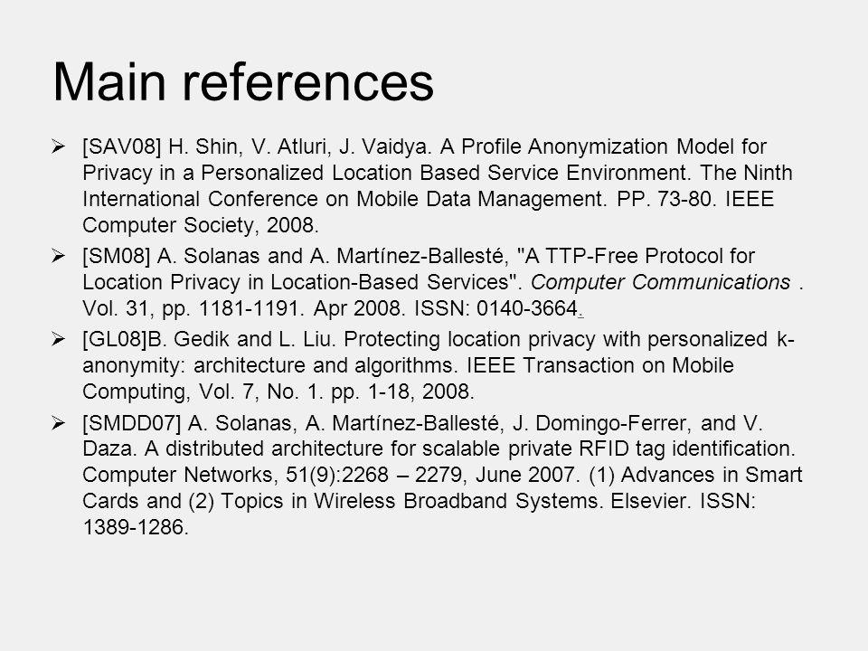 Main references  [SAV08] H. Shin, V. Atluri, J.