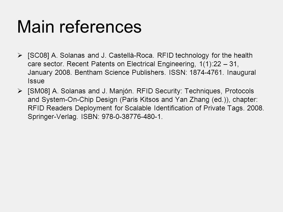 Main references  [SC08] A. Solanas and J. Castellà-Roca.