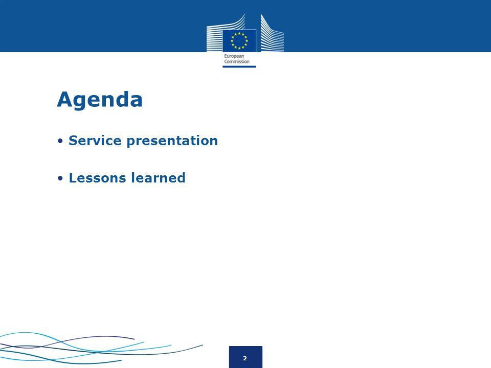 2 Agenda Service presentation Lessons learned