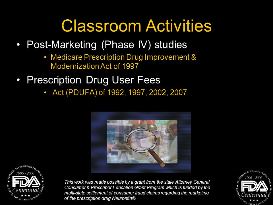 This work was made possible by a grant from the state Attorney General Consumer & Prescriber Education Grant Program which is funded by the multi-state settlement of consumer fraud claims regarding the marketing of the prescription drug Neurontin®.