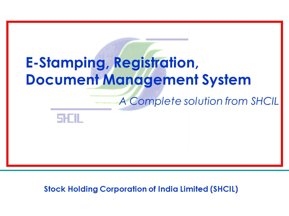 2 Overview  Organization  e-Stamping  Registration  Document Management System