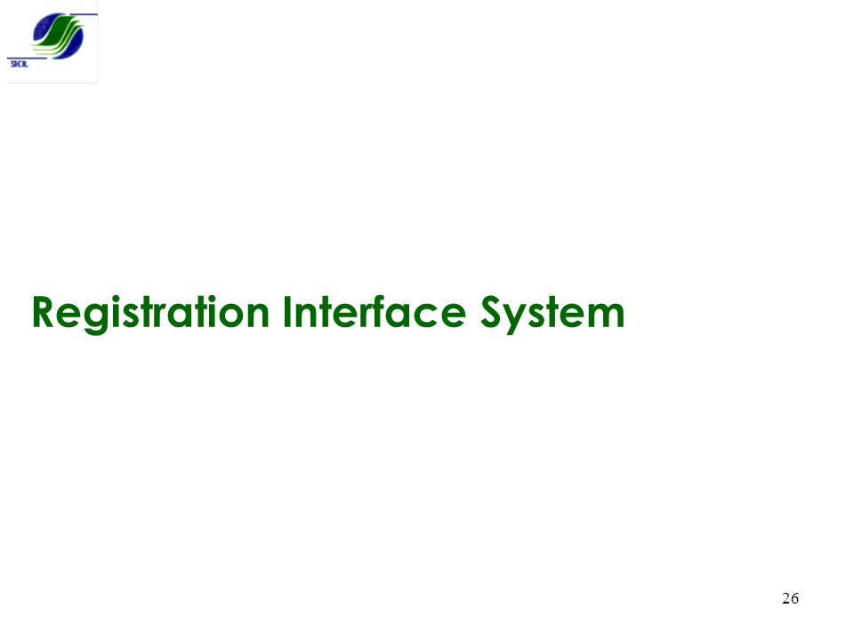 26 Registration Interface System