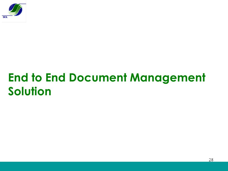 28 End to End Document Management Solution