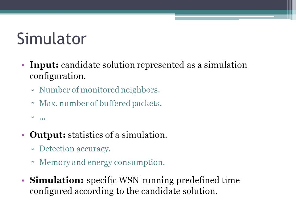 Simulator Input: candidate solution represented as a simulation configuration.