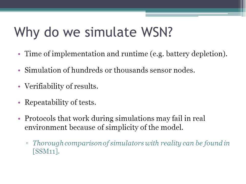 Why do we simulate WSN. Time of implementation and runtime (e.g.