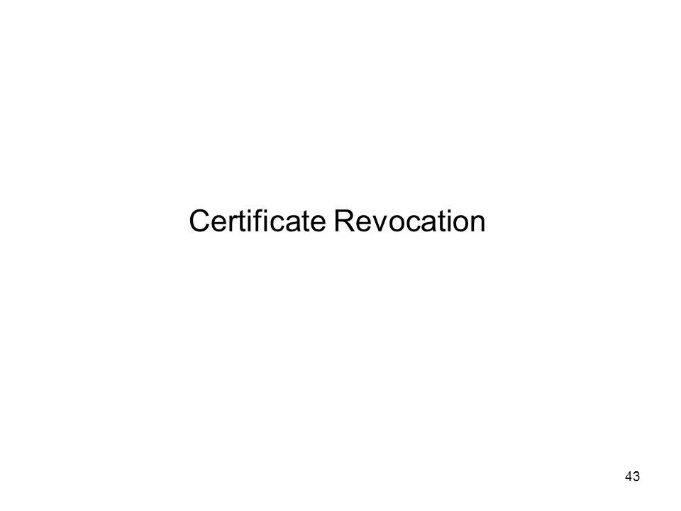43 Certificate Revocation