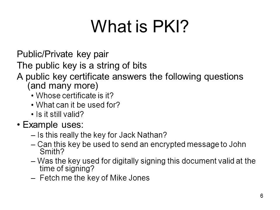 87 References (Cont.) 5.Managed PKI http://www.verisign.com.au/guide/managedpki/MangedPKIWP.pdf 6.