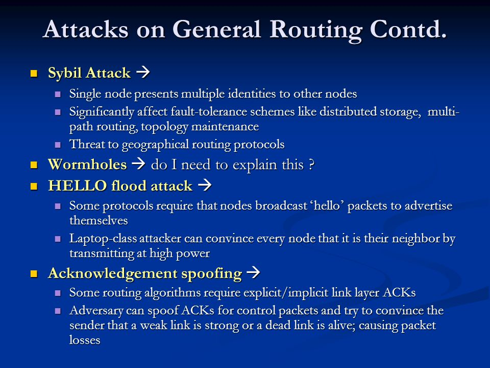 Attacks on General Routing Contd.
