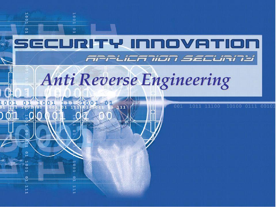 Anti Reverse Engineering