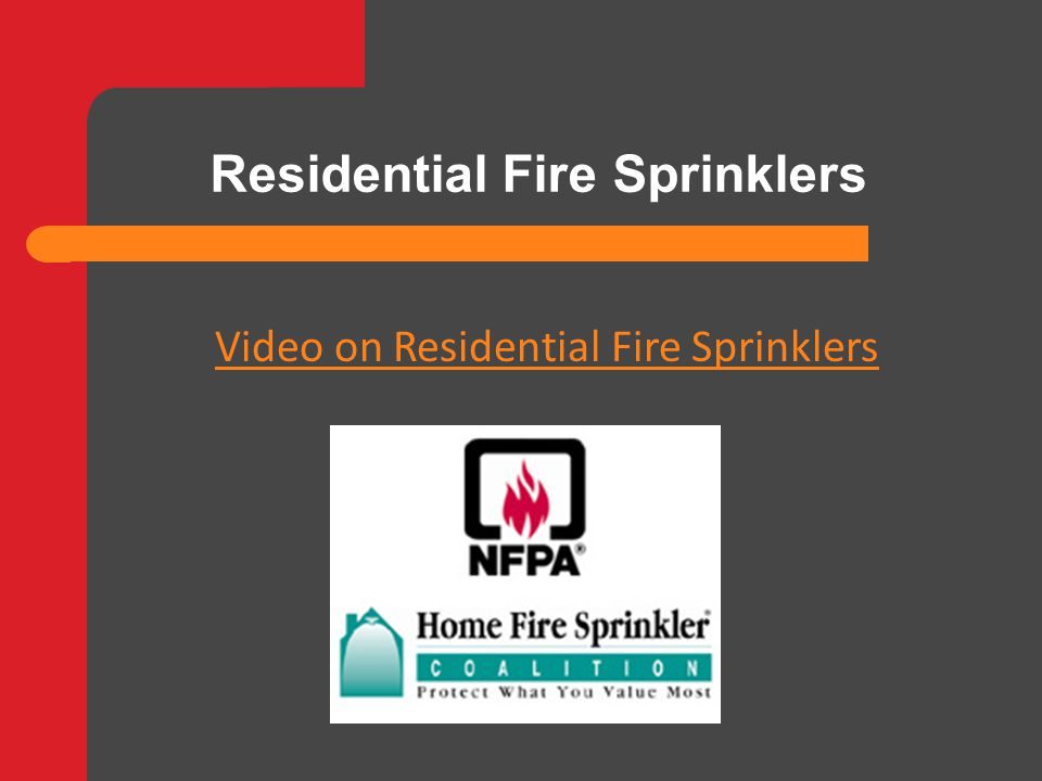 Video on Residential Fire Sprinklers Residential Fire Sprinklers