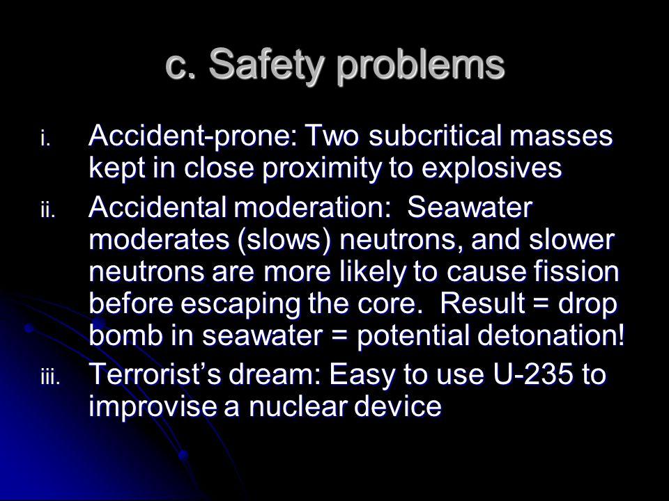 c. Safety problems i.