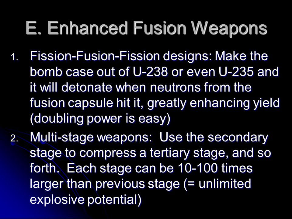 E. Enhanced Fusion Weapons 1.
