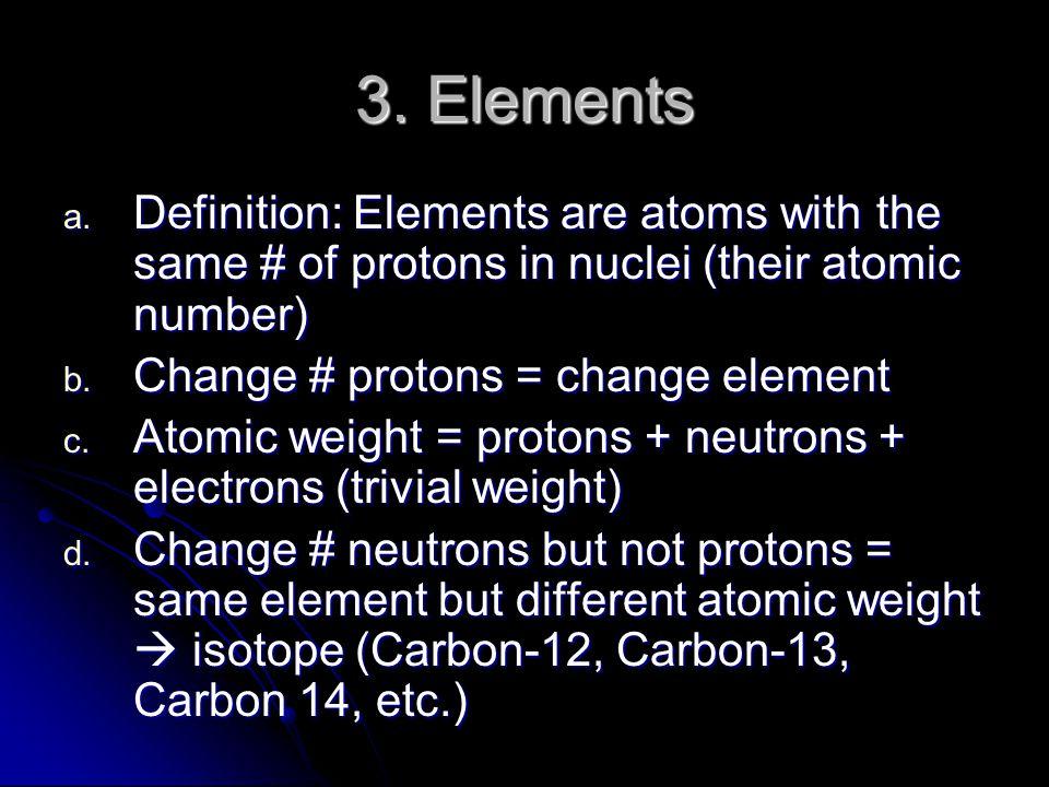 3. Elements a.