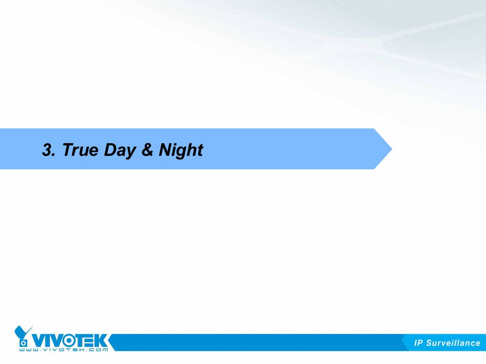 3. True Day & Night