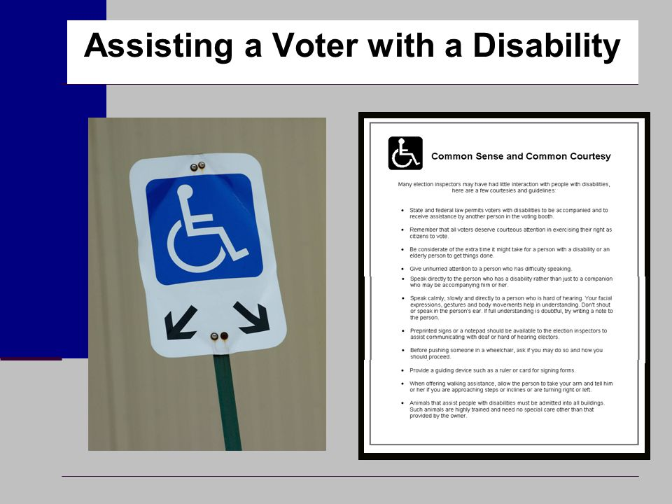 Assisting a Voter with a Disability