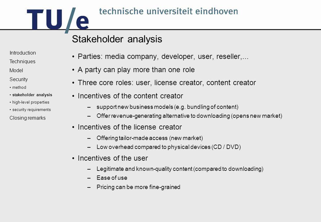 Stakeholder analysis Parties: media company, developer, user, reseller,...