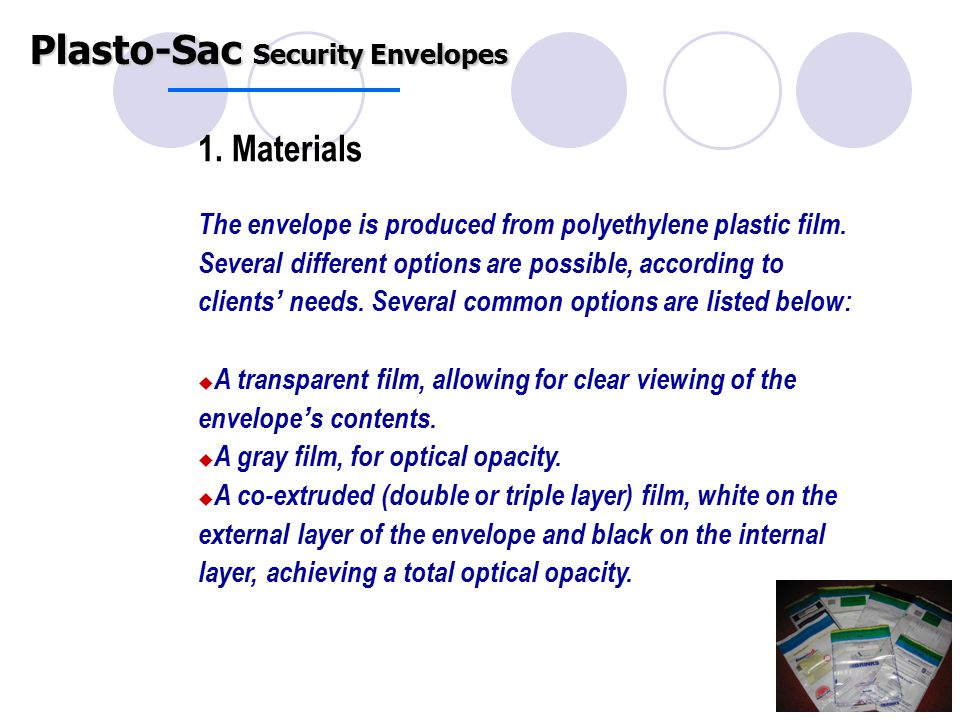 1. Materials The envelope is produced from polyethylene plastic film.